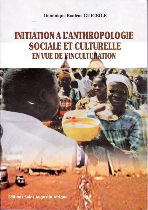 Domnique Guigbile initiation a l'anthropologie couv1